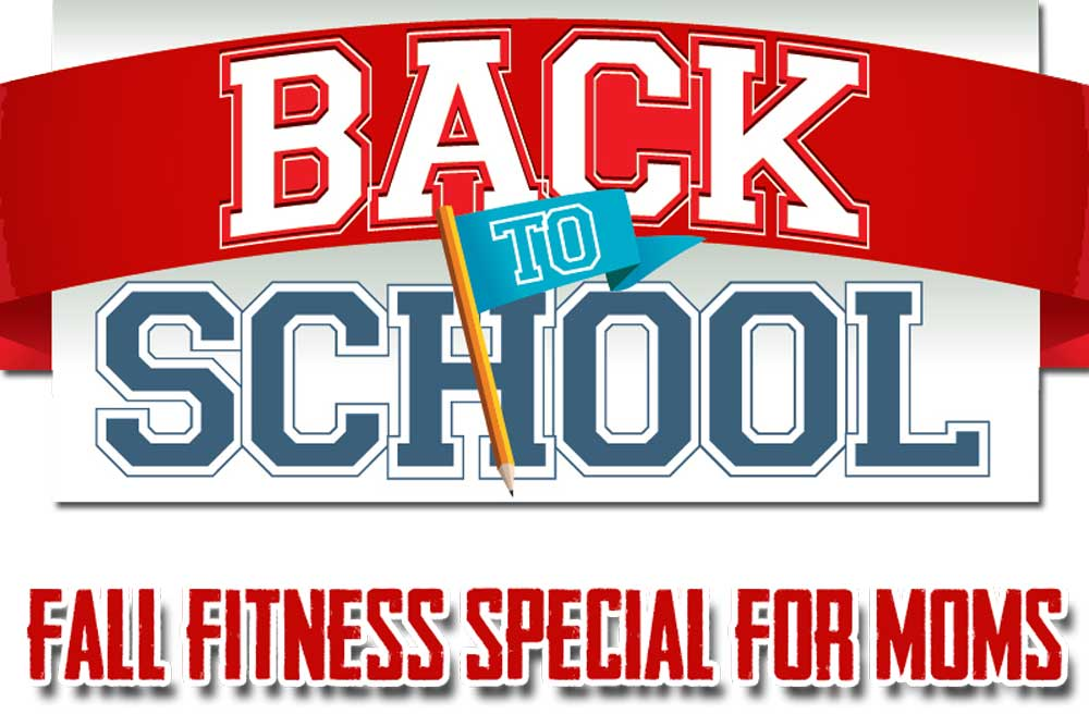 Mom's Back to School Fitness Special [Expired]