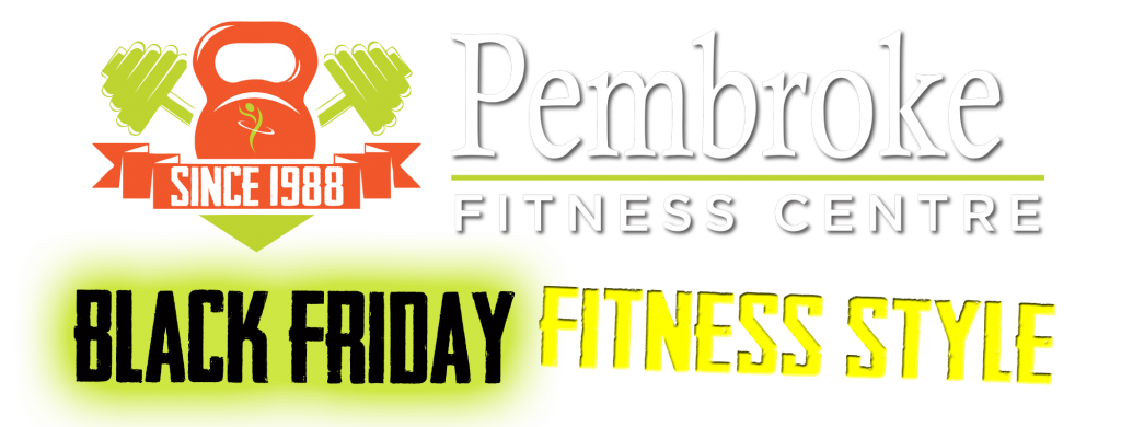 Pembroke Fitness Centre Black Friday Deal